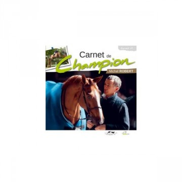 Carnet de Champion - Michel Robert