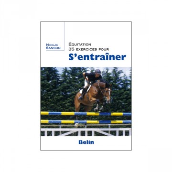 Equitation - 35 exercices pour s'entraîner