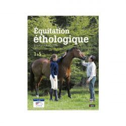 Equitation éthologique - les savoirs fédéraux 1 à 5