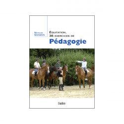 Equitation , 36 exercices de pédagogie